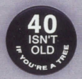 40 isn't old if you're a tree